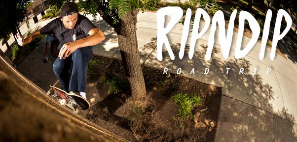 Rip N Double Dip – Rip N Dip Tour Video